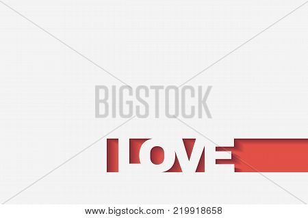 cut from the paper the text love , origami design, to Valentine's Day, to Mother's Day, to the anniversary of the wedding.Vector illustration
