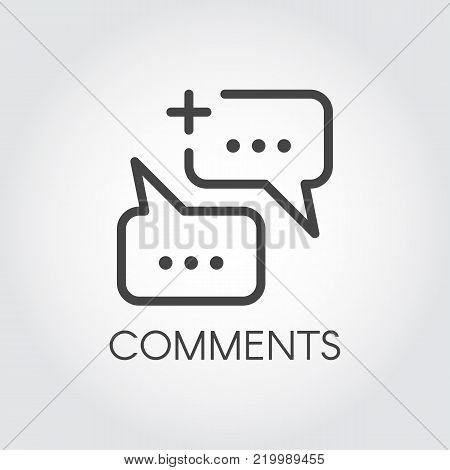 Comments or messaging line icon. Post or sms symbol in outline design. Graphic communication bubbles for mobile apps, websites, social media. Template quote pictogram. Vector illustration