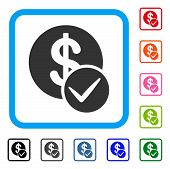 Valid Dollar Coin icon. Flat grey pictogram symbol in a blue rounded frame. Black, gray, green, blue, red, orange color additional versions of Valid Dollar Coin vector. poster