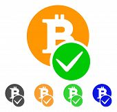 Valid Bitcoin icon. Vector illustration style is a flat iconic valid bitcoin symbol with grey, green, blue, yellow color variants. Designed for web and software interfaces. poster