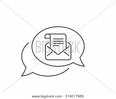 Mail Newsletter Line Icon. Chat Bubble Design. Read Message Correspondence Sign. E-mail Symbol. Outl
