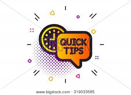 Helpful Tricks Sign. Halftone Circles Pattern. Quick Tips Icon. Tutorials Symbol. Classic Flat Quick