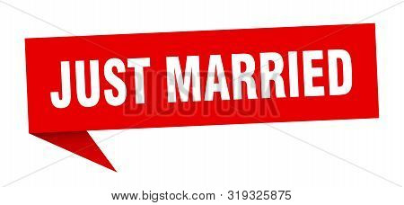 Just Married Speech Bubble. Just Married Sign. Just Married Banner