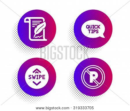 Feather, Swipe Up And Quickstart Guide Icons Simple Set. Halftone Dots Button. No Parking Sign. Copy