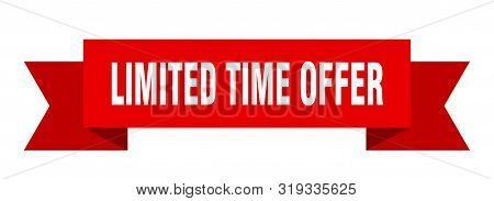 Limited Time Offer Ribbon. Limited Time Offer Isolated Sign. Limited Time Offer Banner