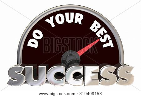 Do Your Best Success Speedometer Succeed 3d Animation