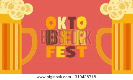 Oktoberfest Hand Drawn Beer Mugs Lettering Simple Flat Vector Poster. Beer Festival Minimalist Desig
