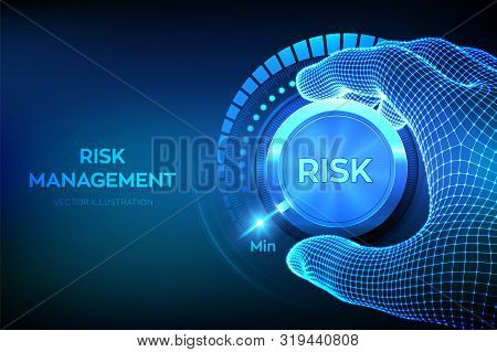 Risk Levels Knob Button. Wireframe Hand Turning A Risk Level Knob To The Minimum Position. Risk Mana