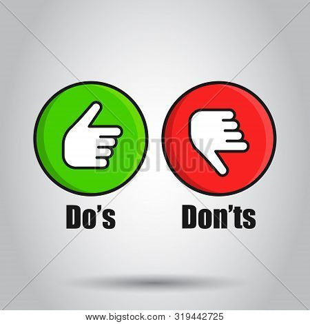 Dos And Donts Sign Icon In Flat Style. Like, Unlike Vector Illustration On Isolated Background. Yes,