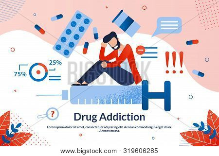 Advertising Flyer Inscription Drug Addiction. Study Allows Doctor To Identify Number Different Disea