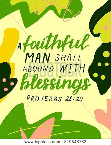 Hand Lettering With Bible Verse A Faithful Man Shall Abound With Blessings On Abstract Background