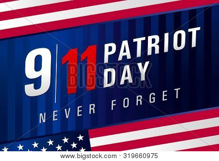 Patriot Day Usa Never Forget 9.11, Navy Blue Striped Poster. Patriot Day, September 11, We Will Neve