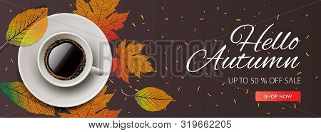 Hello Autumn Sale Horizontal Banner. Cup Of Coffee With Autumn Leaves. Vector Illustration For Web B