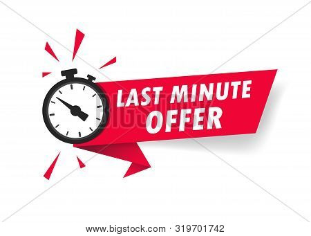 Red Last Minute Offer With Clock For Promotion, Banner, Price. Label Countdown Of Time For Offer Sal