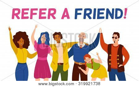 Refer A Friend. Friendly Smiling People Group Referring New User. Referral Recommendation Program, M