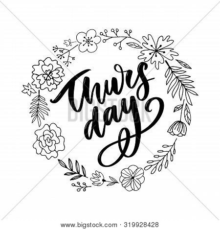 Thursday - Fireworks - Today, Day, Weekdays, Calender, Lettering, Handwritten, Vector For Greeting