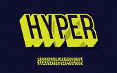 Vector hyper font 3d bold slanted style for decoration, banner, infographics, motion graphic, party poster, book, music, game, t shirt, flyer, printing, industrial. Trendy alphabet. 10 eps poster