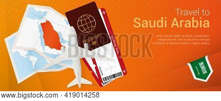 Travel To Saudi Arabia Pop-under Banner. Trip Banner With Passport, Tickets, Airplane, Boarding Pass