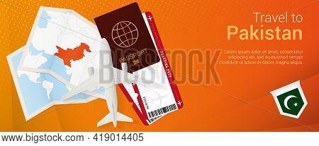 Travel To Pakistan Pop-under Banner. Trip Banner With Passport, Tickets, Airplane, Boarding Pass, Ma