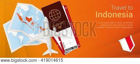 Travel To Indonesia Pop-under Banner. Trip Banner With Passport, Tickets, Airplane, Boarding Pass, M