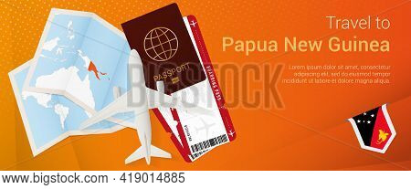 Travel To Papua New Guinea Pop-under Banner. Trip Banner With Passport, Tickets, Airplane, Boarding