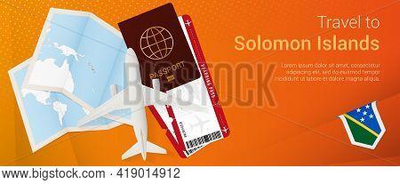 Travel To Solomon Islands Pop-under Banner. Trip Banner With Passport, Tickets, Airplane, Boarding P
