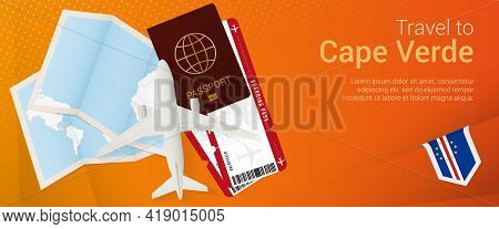 Travel To Cape Verde Pop-under Banner. Trip Banner With Passport, Tickets, Airplane, Boarding Pass,