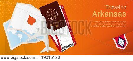 Travel To Arkansas Pop-under Banner. Trip Banner With Passport, Tickets, Airplane, Boarding Pass, Ma