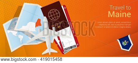 Travel To Maine Pop-under Banner. Trip Banner With Passport, Tickets, Airplane, Boarding Pass, Map A