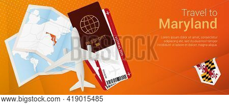 Travel To Maryland Pop-under Banner. Trip Banner With Passport, Tickets, Airplane, Boarding Pass, Ma