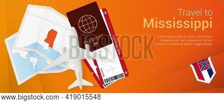 Travel To Mississippi Pop-under Banner. Trip Banner With Passport, Tickets, Airplane, Boarding Pass,