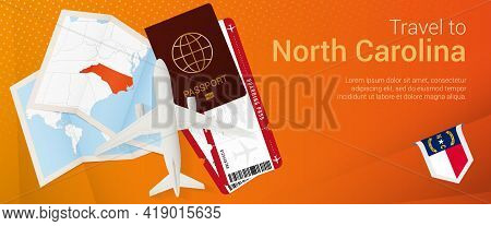 Travel To North Carolina Pop-under Banner. Trip Banner With Passport, Tickets, Airplane, Boarding Pa