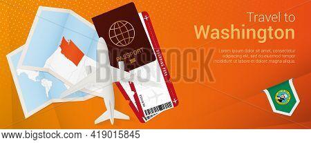 Travel To Washington Pop-under Banner. Trip Banner With Passport, Tickets, Airplane, Boarding Pass,