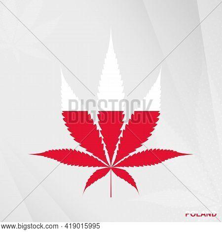 Flag Of Poland In Marijuana Leaf Shape. The Concept Of Legalization Cannabis In Poland. Medical Cann
