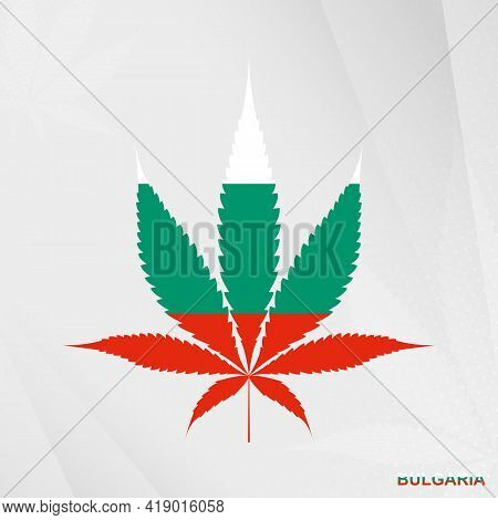 Flag Of Bulgaria In Marijuana Leaf Shape. The Concept Of Legalization Cannabis In Bulgaria. Medical