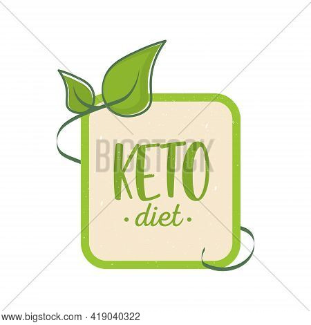 Keto Diet Icon. Sign Of The Ketogenic Diet. For Keto Diet Menus And Printed Product. In A Vintage St