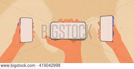 Human Hands Hold Smartphone. Cartoon Men And Womans Arms Holding Phones With Empty Displays Flat Vec
