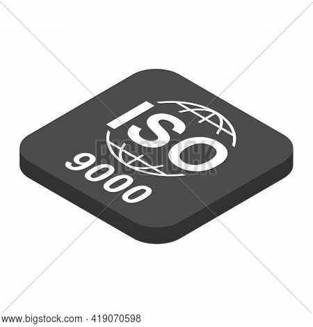 Iso 9000 Isometric Icon. Standard Quality Symbol. Vector Button Sign Isolated On White Background .