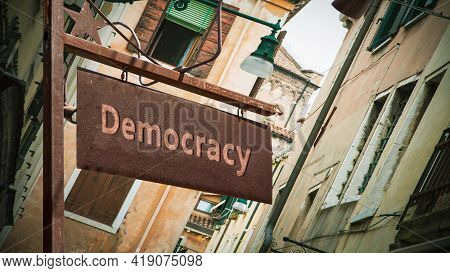 Street Sign The Direction Way To Democracy