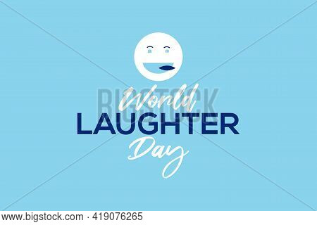 Illustration Of World Laughter Day Background With Smile Emoticon Symbol.
