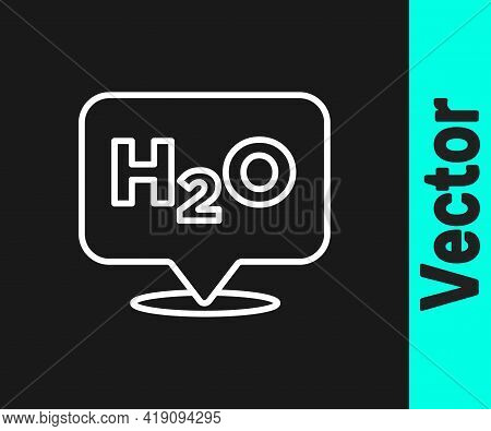 White Line Chemical Formula For Water Drops H2o Shaped Icon Isolated On Black Background. Vector