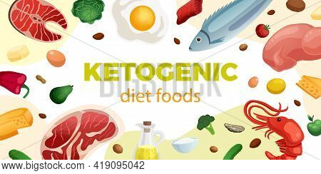 Ketogenic Diet Realistic Horizontal Frame With High Protein And Fat Healthy Foods Vector Illustratio