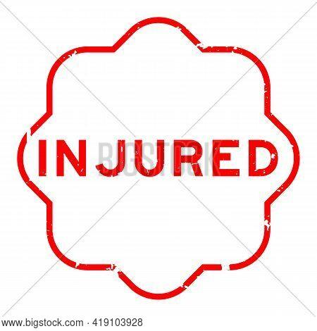 Grunge Red Injured Word Rubber Seal Stamp On White Background