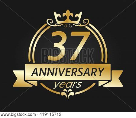 37 Year Anniversary. Gold Round Frame With Crown And Ribbon. Vector Illustration For Birthday, Weddi