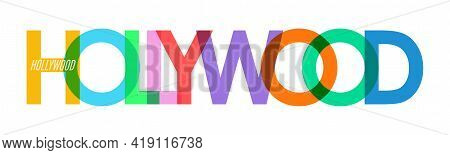 Hollywood. The Name Of The City On A White Background. Vector Design Template For Poster, Postcard,