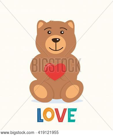 Cute Teddy Bear Holding Big Red Heart In The Paws. The Concept Of Valentine's Day. Flat Vector Illus