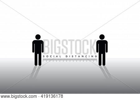 Two People Icon Standing Keep Distance With The Word Social Distancing In Between Concept, New Norma