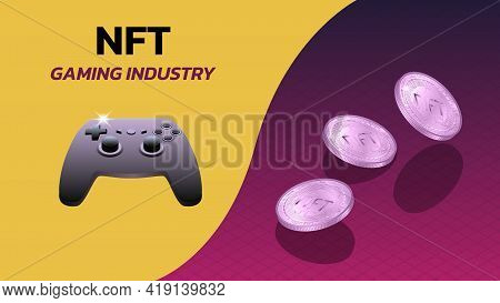 Nft Non Fungible Tokens Gaming Industry Banner With Game Console Gamepad And Isometric Falling Coins
