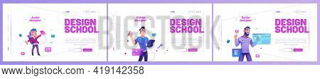 Design School Cartoon Landing Pages, Junior, Middle And Senior Designers Create Projects On Augmente