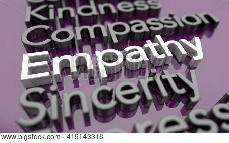 Empathy Compassion Sincerity Concern Communication Words 3d Illustration